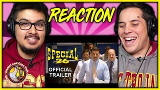 Special 26 Official Trailer Reaction Video | Akshay Kumar | Neeraj Pandey | Discussion | Review