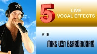 5 VOCAL EFFECTS TO USE IN LIVE PERFORMANCES