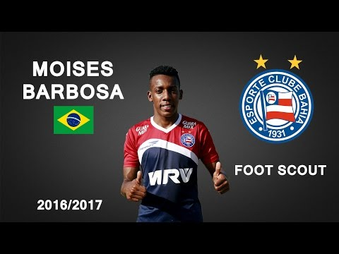 MOISES BARBOSA | Bahia | Goals, Skills, Assists | 2016 (HD)