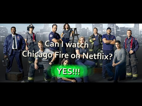 Is Chicago Fire On Netflix? Yes, You Can Watch Chicago Fire On Netflix!