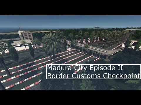 Cities Skylines Madura City EP 2: Border and Customs Checkpoint