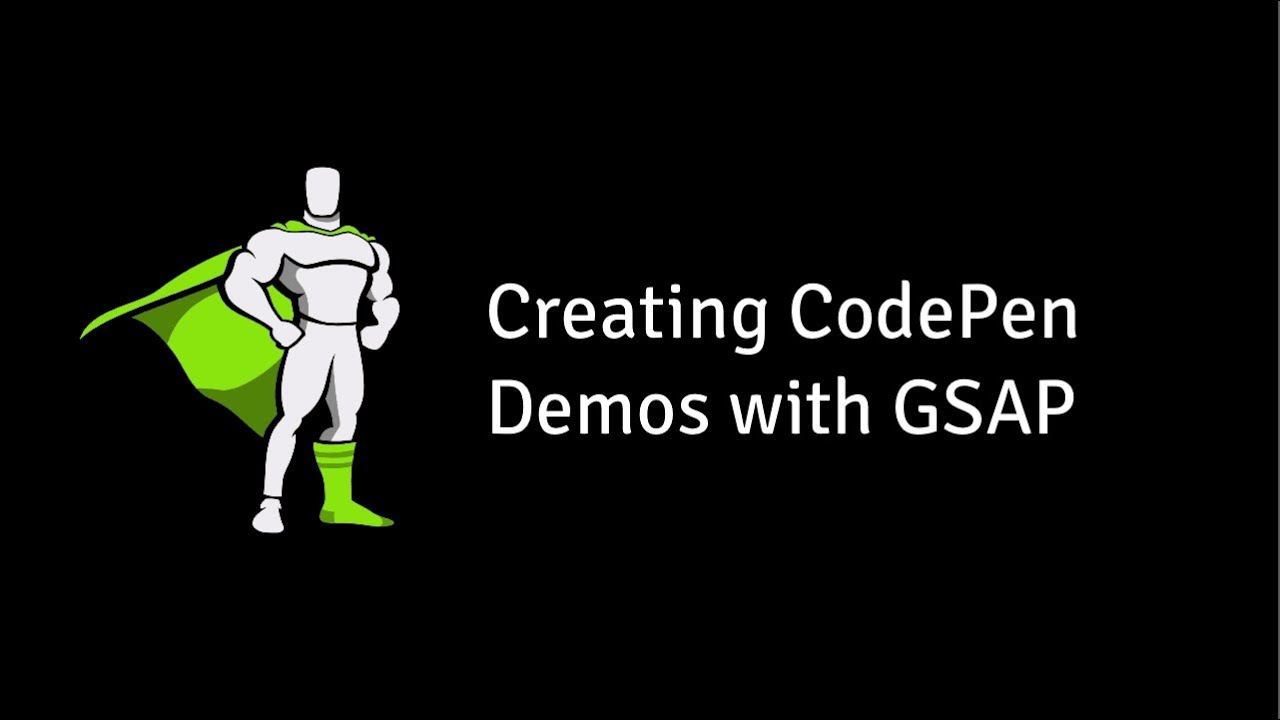 Read This First: How to Create a CodePen Demo - GSAP - GreenSock