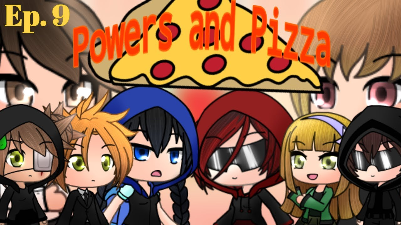 Download Powers and Pizza | a gacha spy series | episode 9