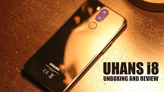 UHANS i8 Unboxing and Review - Galaxy S8 Killer?