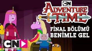 Adventure Time I FİNAL BÖLÜMÜ I BENİMLE GEL TAM BÖLÜM I Cartoon Network Türkiye
