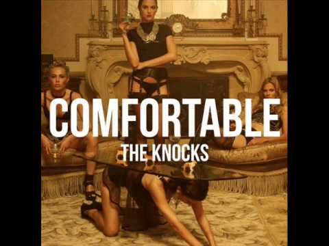 The Knocks -- Comfortable Ft Ambassadors