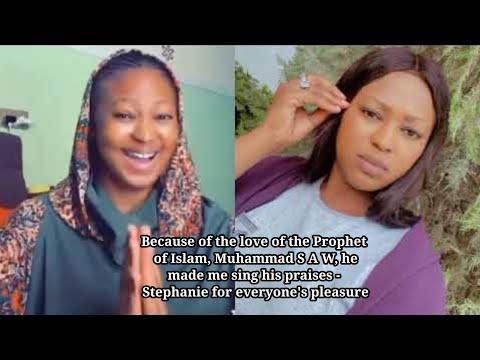 Download Saboda kaunar Annabin Musulunci Muhammad S A W ya sa na rera wakar yabonsa- Stephanie dadin kowa