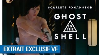 GHOST IN THE SHELL - 5 minutes exclusives du film VF [au cinéma le 29 Mars 2017]