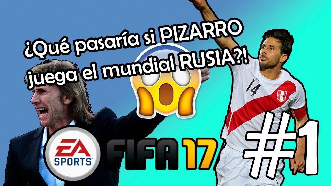 ¿QUÉ PASARÍA SI CLAUDIO PIZARRO JUEGA EL MUNDIAL? PART.1 | FIFA17