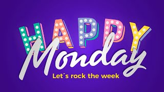 Happy Monday Music - Let's Rock The Week