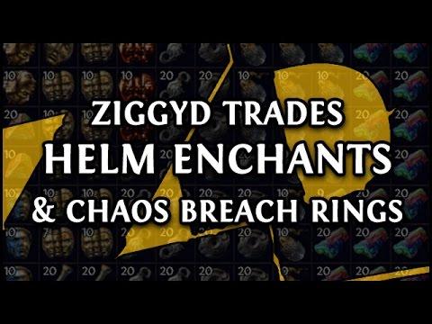 ZIGGYD TRADES: Day 5 & 6 Breach - Helm Enchants & Chaos Res