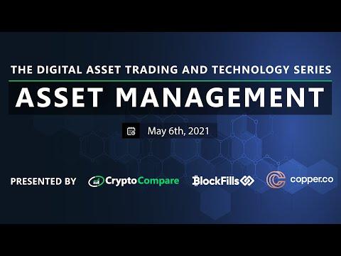 Asset Management, The Digital Asset Trading & Technology Series