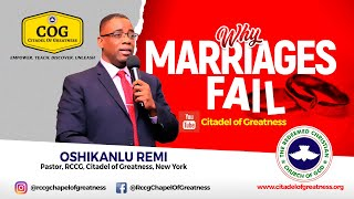 Why Marriages Fail   Remi Oshikanlu   7th March 2021