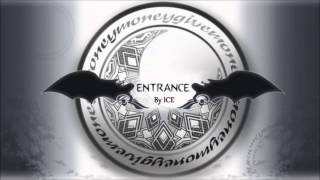 ICE - Entrance (Original Extended)