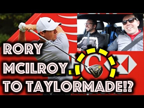Rory McIlroy Switching To TaylorMade!!?
