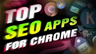 Top 10 SEO Chrome Extensions and Apps for Marketing Agencies