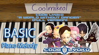 Basic Piano Melody: Code Lyoko Opening Theme - A World Without Danger