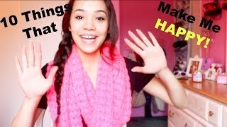 10 Things That Make Me Happy! Thumbnail