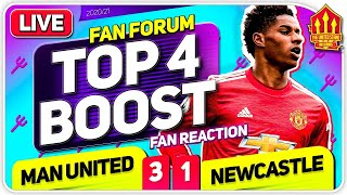 RASHFORD'S TOP 4 RESCUE! Man United 3-1 Newcastle United | LIVE Fan Forum