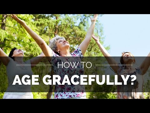 How to age gracefully | Spiritual Enlightenment | Coping oldage problems