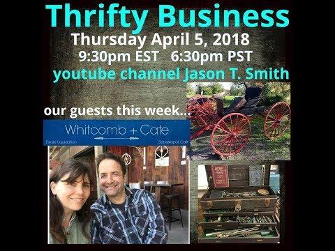 Thrifty Business Season 5 #17 Whitcomb + Kate Estate Liquidators