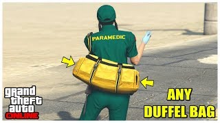 GTA 5 ANY Coloured Duffel Bag Glitch 1.50 THE R BACK HOW TO OBTA N and SAVE COLORED DUFFEL BAG PS4