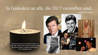 Jahresrückblick 2017 - verstorbene Prominente - In Gedenken an