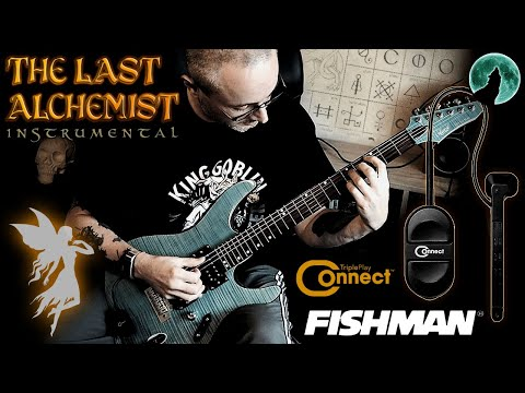 THE LAST ALCHEMIST Instrumental With The FISHMAN TriplePlay CONNECT MIDI GUITAR CONTROLLER