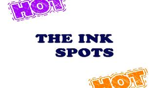 The ink spots - Do I Worry?