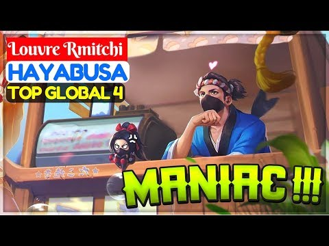 Maniac !!! [ Top Global 4 Hayabusa ] Louvre RmitchiCubeTV Hayabusa Gameplay And Build