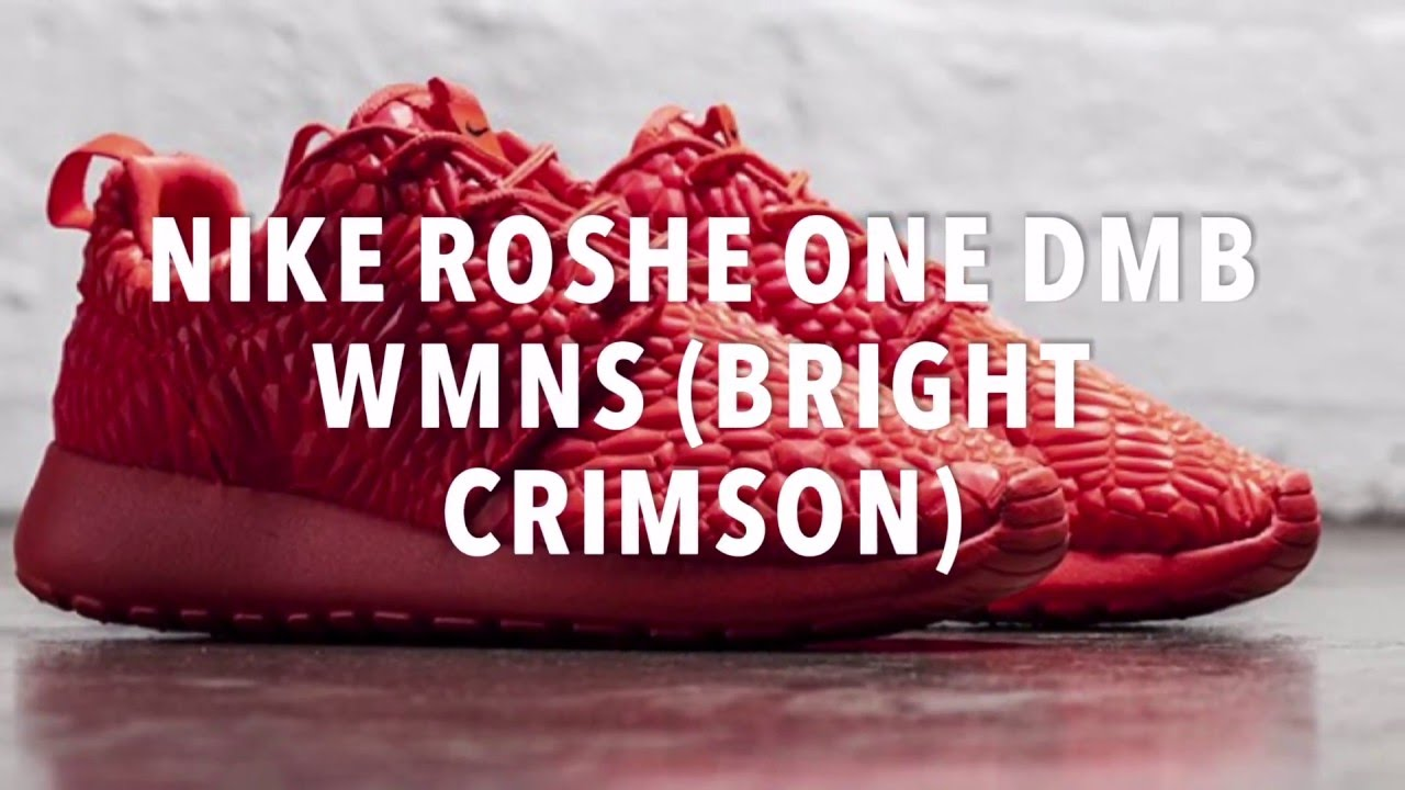 81daf612af01 NIKE ROSHE ONE DMB WMNS (BRIGHT CRIMSON) SNEAKERS NEWS - YouTube