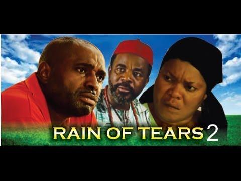 Rain of Tears 2 - 2014 Nigeria Nollywood Movie