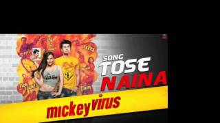Tose Naina (Full Audio with Download Link)