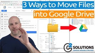3 Ways to Move Files into Google Drive