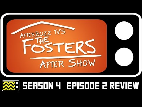 The Fosters Season 4 Episode 2 Review W/Louis Hunter | AfterBuzz TV