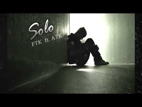 Solo- F7K ft. A7K