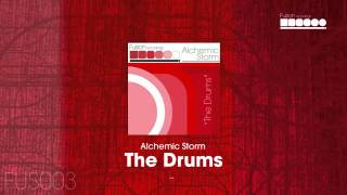 Alchemic Storm - The Drums