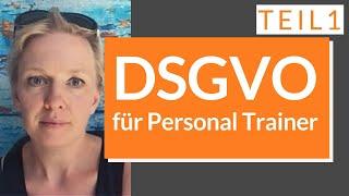 DSGVO für Personal Trainer - Teil 1 - Außenauftritt- Folge 58