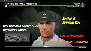 Don Bradman Cricket 14 PC Game Keyboard Controls | Keyboard Buttons For Batting & Bowling