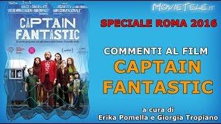 Roma 2016 | Captain Fantastic | commento al film | Video Recensione ITA