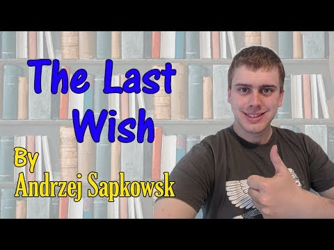 The Last Wish by Andrzej Sapkowski Book Review (The Witcher Book 1)