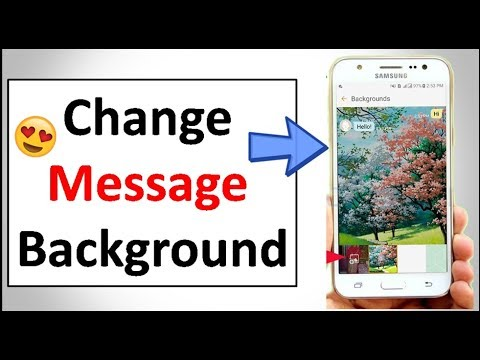 How To Change Text Message Background On Android Phone