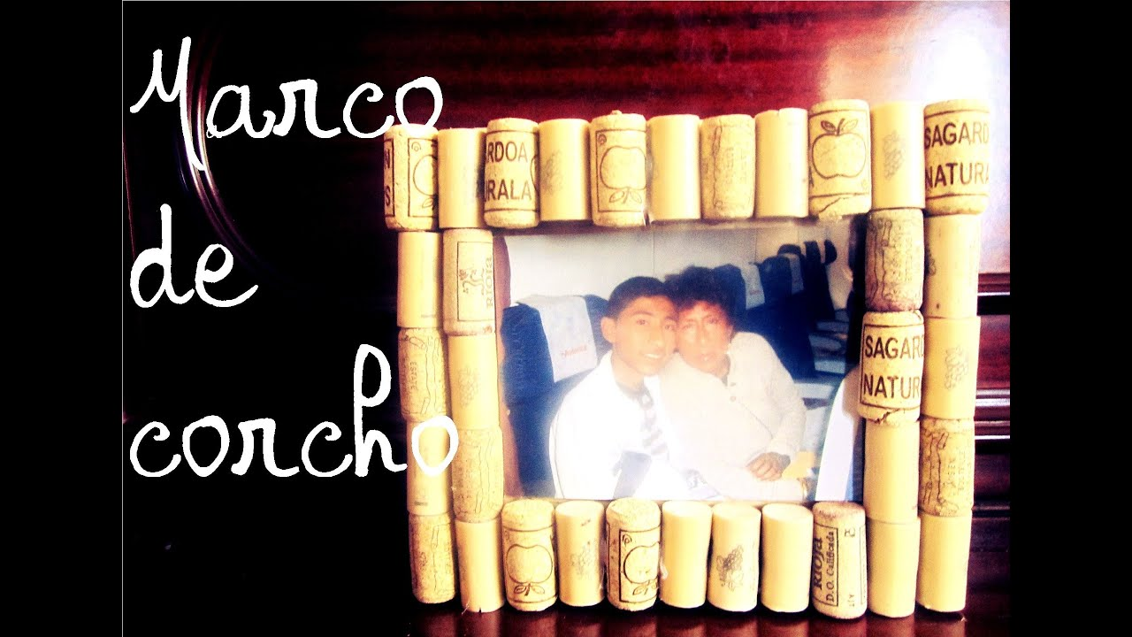 Marco de Corcho (Manualidad 67) - YouTube