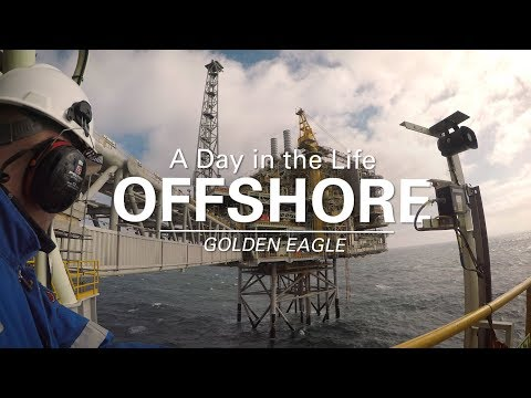 A Day in the Life Offshore - Golden Eagle