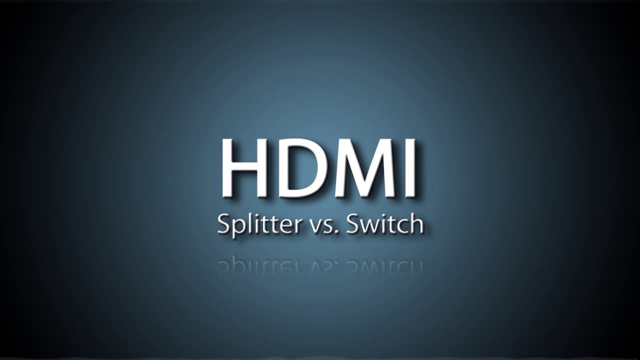 Hdmi Splitter Vs Switch Whats The Difference Youtube Watch A Video Explaining 3way Switches