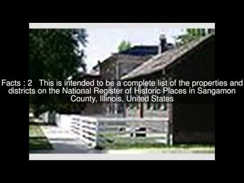 National Register of Historic Places listings in Sangamon County, Illinois Top  #5 Facts