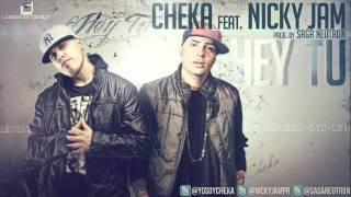 Cheka Ft. Nicky Jam - Hey Tu Reggaeton Abril 2012