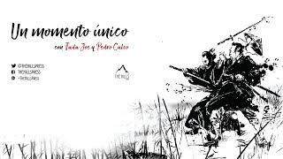 Un momento único, con Fada Joe y Pedro Calvo (2/2)