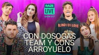 Raze Live 17 - Dosogas Team y Cons Arroyuelo
