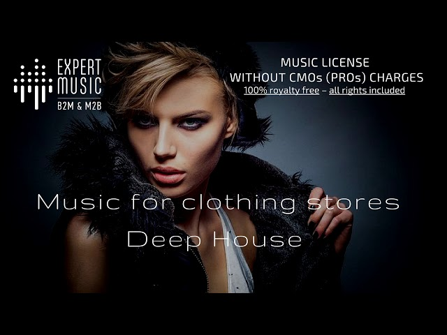 Music for clothing store - Deep House - part 1